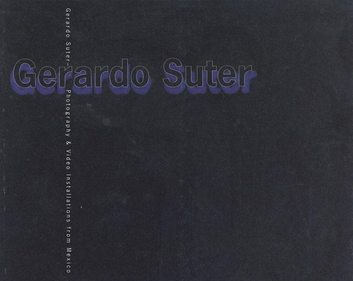 ヘラルドスッテル ビデオ・写真メキシコ展 パンフ/ジェラルド・ズーター/Gerardo Suter