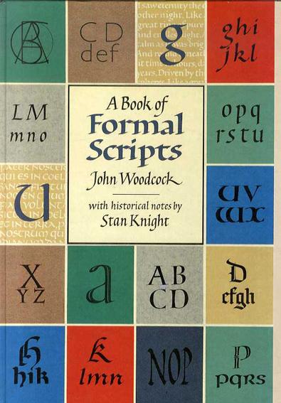 A Book of Formal Scripts/John Woodcock/ Stan Knight