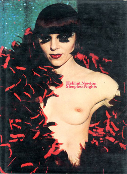 ヘルムート・ニュートン写真集 Sleepless Nights/Helmut Newton