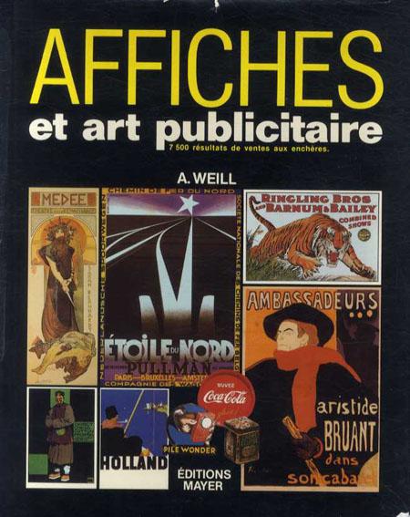 Affiches et Art Publicitaire/Alain Weill