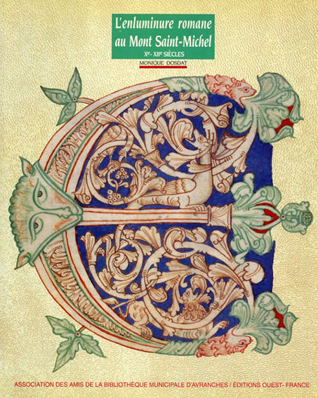 L'enluminure romane au Mont Saint-Michel/