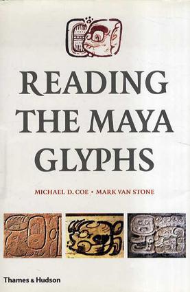Reading the Maya Glyphs/