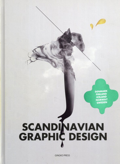 Scandinavian Graphic Design/Gingko Press