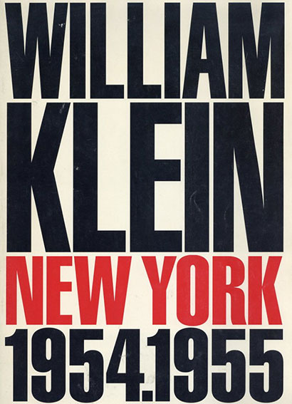 ウィリアム・クライン写真集 William Klein New York 1954.1955/