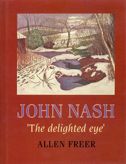 ジョン・ナッシュ John Nash: 'The Delighted Eye' /