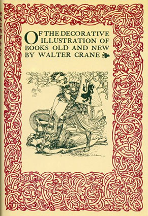 Of the Decorative Illustration of Books Old and New/Walter Crane