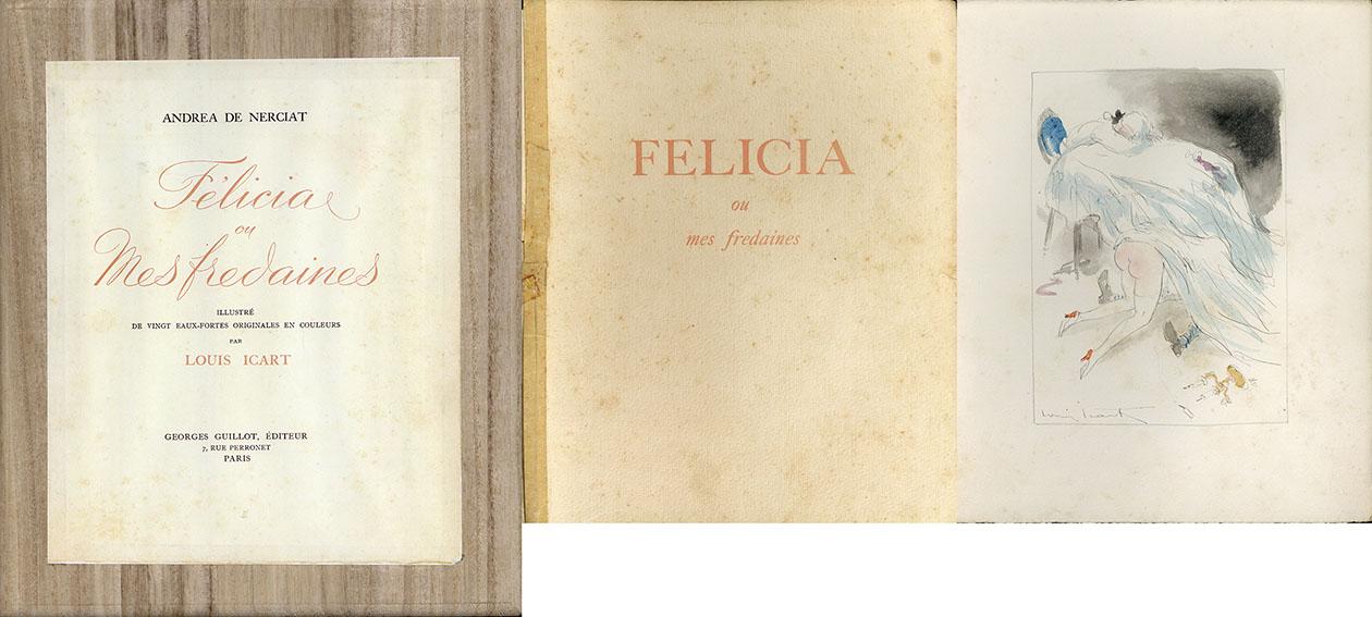 ルイ・イカール Felicia Ou Mes Fredaines/アンドレアドネルシア著 ルイ・イカール画