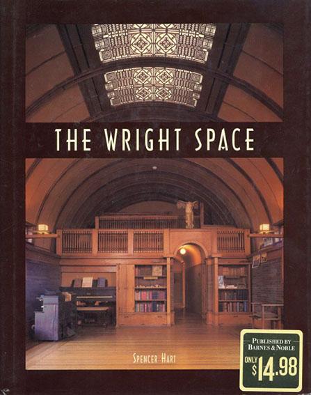 フランク・ロイド・ライト The Wright Space(Frank Lloyd Wright)/Spencer Hart