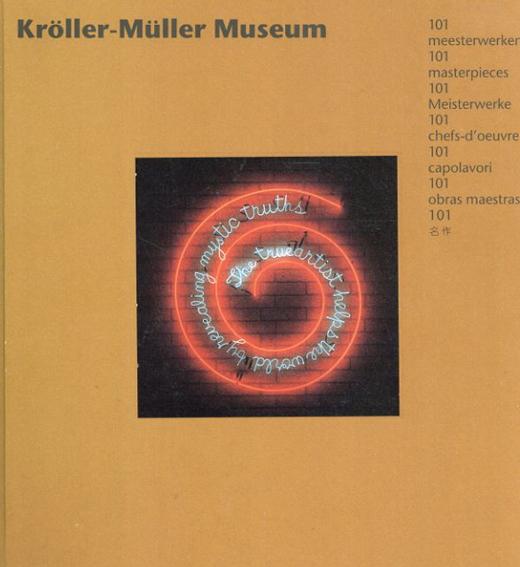 Kroller-Muller Museum: 101 Meesterwerken/
