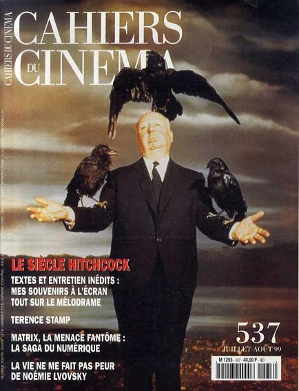 Cahiers du Cinema No.537 : Le Siecle Hitchcock/