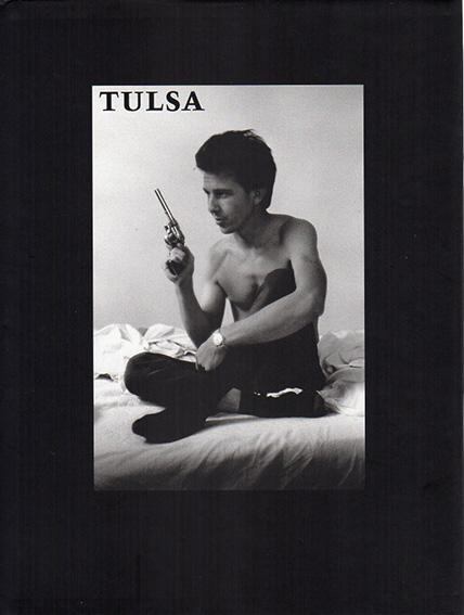 ラリー・クラーク写真集 Tulsa/Larry Clark