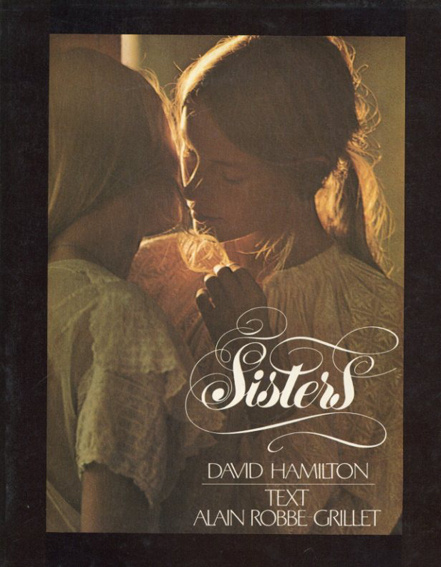 デイヴィッド・ハミルトン写真集 David Hamilton: Sisters/David Hamilton