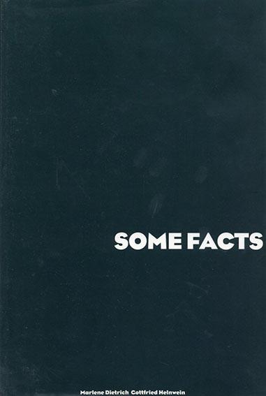 ゴットフリート・ヘルンヴァイン写真集 Gottfried Helnwein: Some Facts About Myself by Marlene Dietrich/Phot0Graphs of Berlin/Gottfried Helnwein