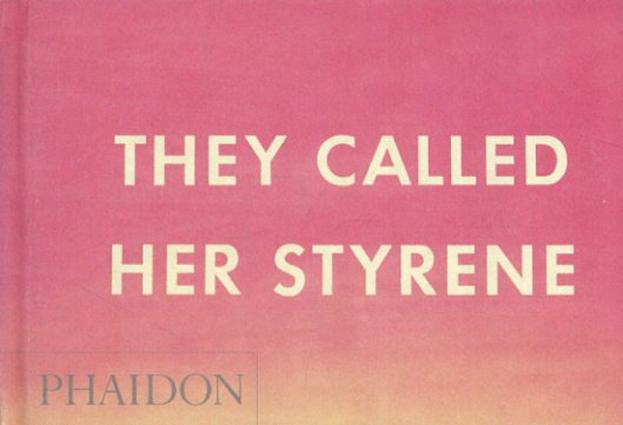 エド・ルシェ Ed Ruscha: They Called Her Styrene, Etc./Ed Ruscha