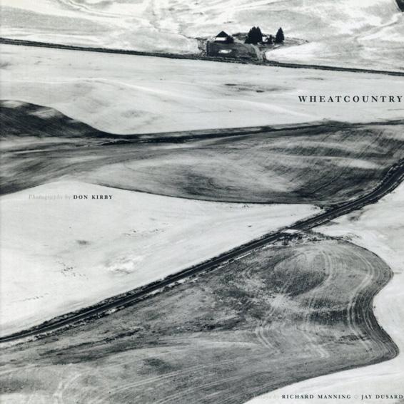 ドン・カービー写真集 Wheatcountry/Don Kirby