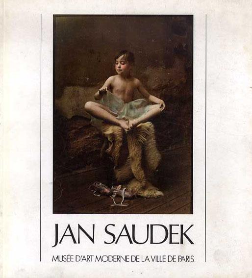 ヤン・ソーデック写真集 Jan Saudek: 200 Photographies 1953-1986/