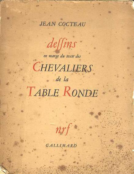 ジャン・コクトー Jean Cocteau: Dessins en Marge du Texte des Chevaliers de la Table Ronde/ジャン・コクトー