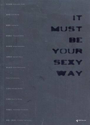It Must Be Your Sexy Way/篠山紀信/荒木経惟他