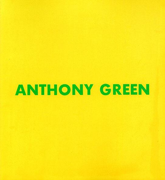 アンソニー・グリーン展 1992/Anthony Green