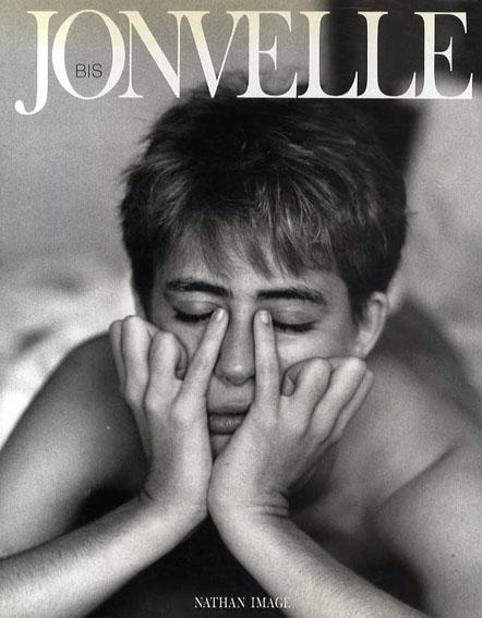 ジャン=フランソワ・ジョンヴェル写真集 Bis/Jean-Francois Jonvelle