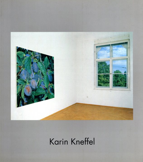 カリン・クネペル Karin Kneffel. Forum Kunst Rottwei/Karin Kneffel