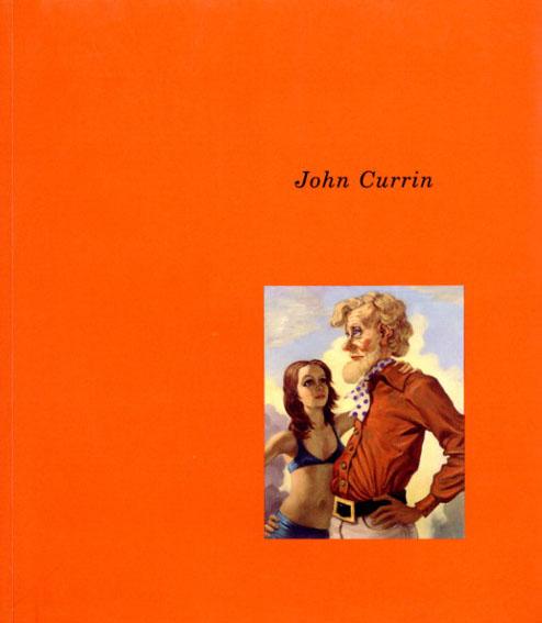 ジョン・カリン John Currin: Works 1989-1995/Frederic Paul/Keith Seward/John Currin