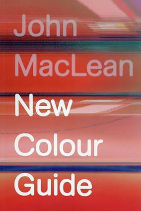 ジョン・マクリーン写真集 John MacLean: New Colour Guide/ジョン・マクリーン