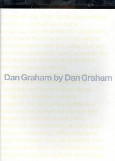 ダン・グレアムによるダン・グレアム/Dan Graham