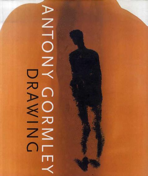 アントニー・ゴームリー  Antony Gormley: Drawing /アントニー・ゴームリー