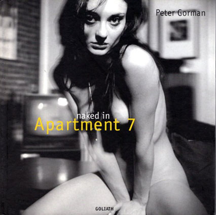 ピーター・ゴーマン写真集 Naked in Apartment 7/Peter Gorman