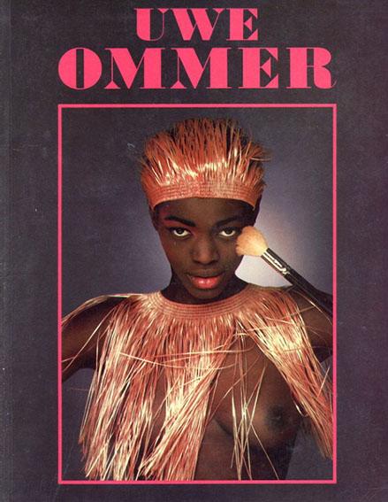 ウーヴェ・オンマー写真集 Erotische Photographien/Erotic Photographs/Photographies Erotiques/Uwe Ommer