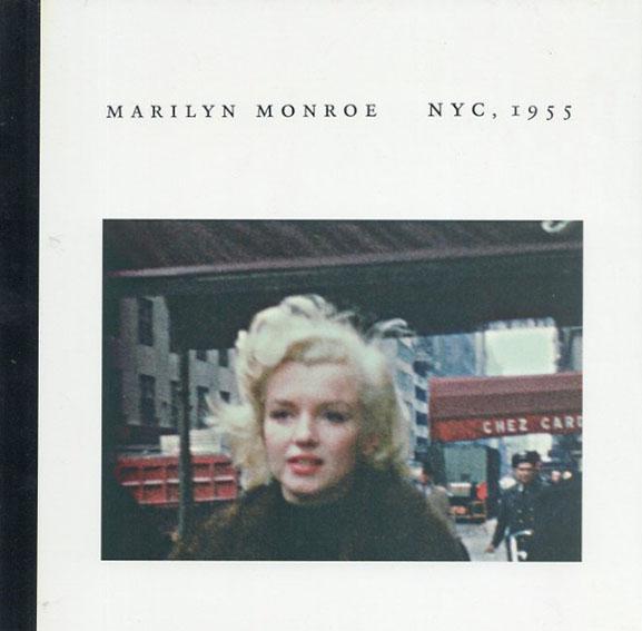 マリリン・モンロー Marilyn Monroe: NYC, 1955/Peter Mangone