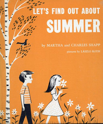Let's Find Out About Summer(LET'S FIND OUT BOOKSシリーズ)/Martha and Charles Shapp/Laszlo Roth