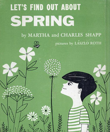 Let's Find Out About Spring(LET'S FIND OUT BOOKSシリーズ)/Martha and Charles Shapp/Laszlo Roth