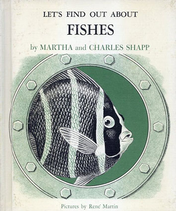 Let's Find Out About Fishes(LET'S FIND OUT BOOKSシリーズ)/Martha and Charles Shapp/Rene Martin