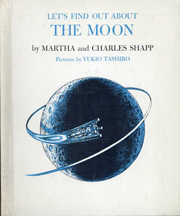Let's Find Out About The Moon(LET'S FIND OUT BOOKSシリーズ)/Martha and Charles Shapp/Yukio Tashiro