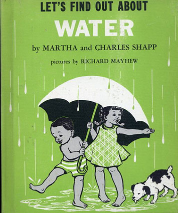 Let's Find Out About Water(LET'S FIND OUT BOOKSシリーズ)/Martha and Charles Shapp/Richard Mayhew