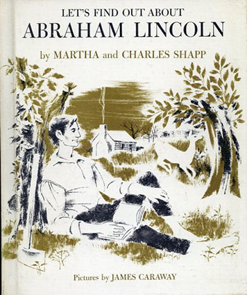 Let's Find Out About Abraham Lincoln(LET'S FIND OUT BOOKSシリーズ)/Martha and Charles Shapp/James Caraway