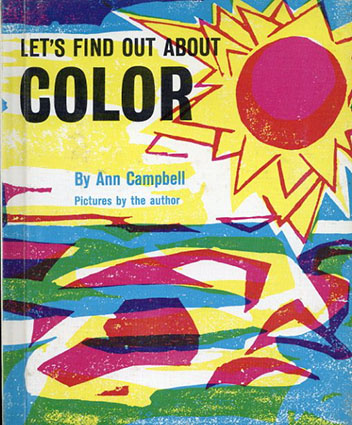Let's Find Out About Color(LET'S FIND OUT BOOKSシリーズ)/Ann Campbell