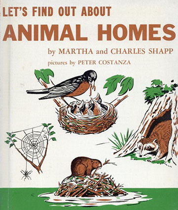 Let's Find Out About Animal Homes(LET'S FIND OUT BOOKSシリーズ)/Martha and Charles Shapp/Peter Costanza