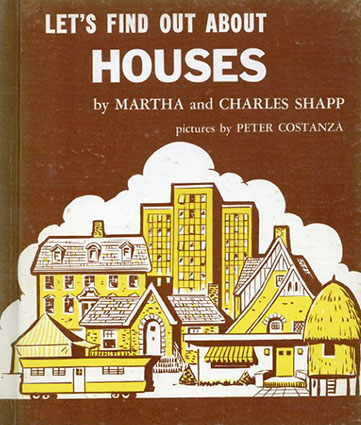 Let's Find Out About Houses(LET'S FIND OUT BOOKSシリーズ)/Martha and Charles Shapp/Peter Costanza