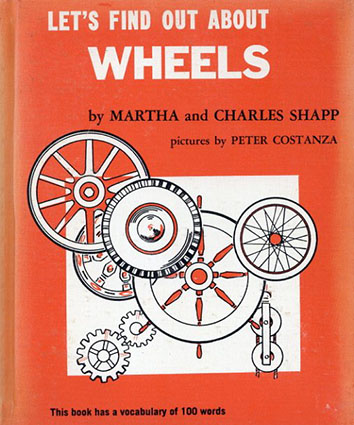 Let's Find Out About Wheels(LET'S FIND OUT BOOKSシリーズ)/Martha and Charles Shapp/Peter Costanza