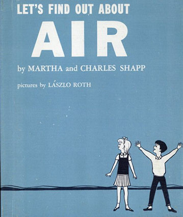 Let's Find Out About Air(LET'S FIND OUT BOOKSシリーズ)/Martha and Charles Shapp/Laszlo Roth