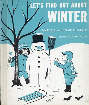 Let's Find Out About Winter(LET'S FIND OUT BOOKSシリーズ)/Martha and Charles Shapp/Laszlo Roth