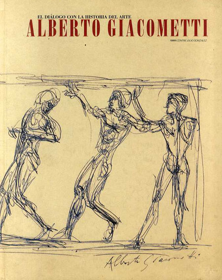 アルベルト・ジャコメッティ Alberto Giacometti: El Dialogo la Historial Arte/