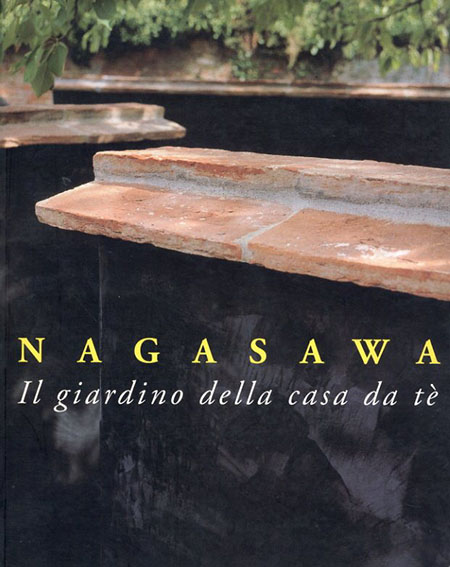 長澤英俊展 Nagasawa:Il giardino della casa da te/Hidetoshi Nagasawa