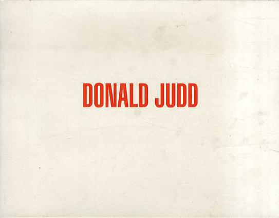 ドナルド・ジャッド Donald Judd/Donald Judd