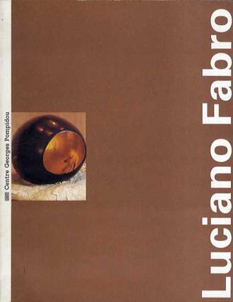 ルチアーノ・ファブロ Luciano Fabro/Grenier Catherine