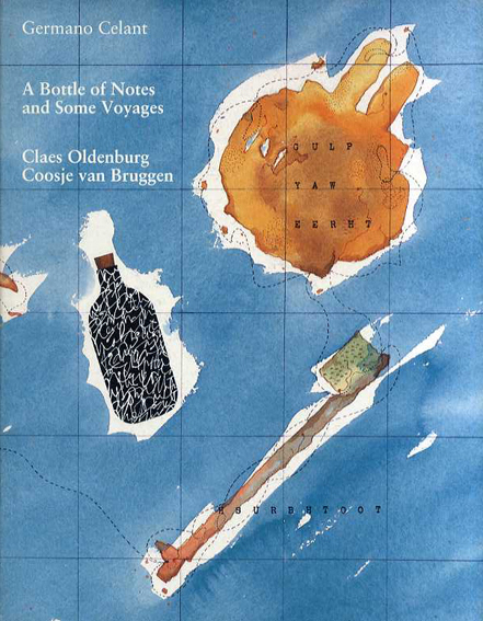 クレス・オルデンバーグ展 A Bottle of Notes and Some Voyages/Claes Oldenburg