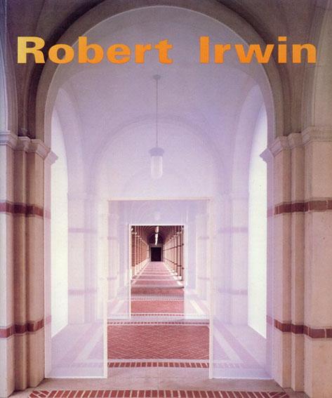 ロバート・アーウィン Robert Irwin/Robert Irwin